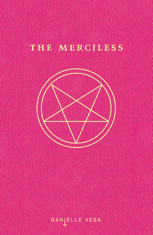 Recensie: The merciless van Daniella Vega