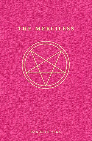 Recensie: The merciless van Daniella Vega
