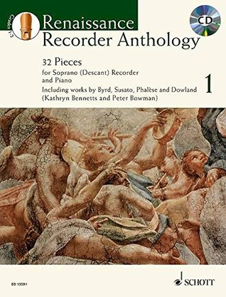 Renaissance Recorder Anthology Volume 1 - 32 Pieces for Soprano (Descant) Recorder and Piano - Schott Anthology Series - edition with CD - (ED 13591)