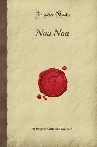 Noa Noa (Forgotten Books)