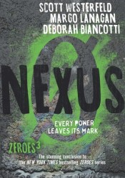 Nexus (Zeroes #3) Book by Scott Westerfeld