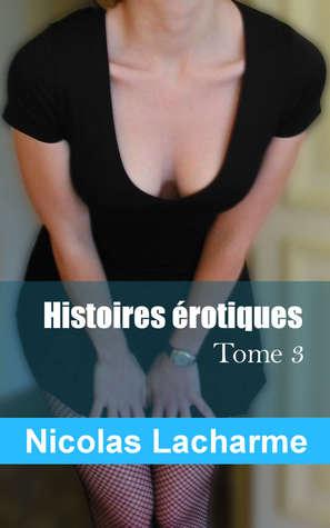 Histoires érotiques, tome 3: échangisme