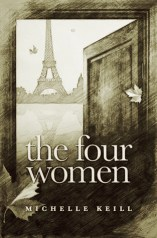 The Four Women by Michelle Keill