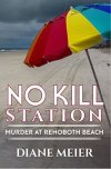 No Kill Station by Diane  Meier