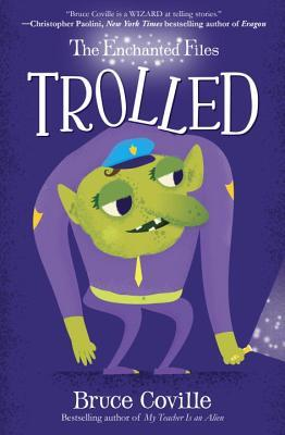 Trolled (The Enchanted Files, #3)