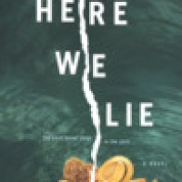 Here We Lie by Paula Treick DeBoard #BookReview #travelingsistersread @HerPlotThickens @HarlequinBooks
