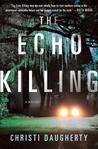 The Echo Killing (Harper McClain #1)