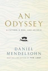 An Odyssey: A Father, a Son, and an Epic Book