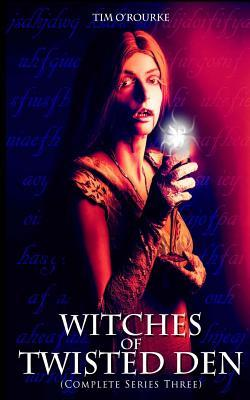 Witches of Twisted Den (Beautiful Immortals Complete Series Three)