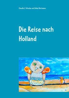 Die Reise nach Holland: Therapeutische Geschichten für Kinder