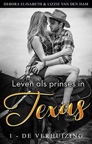 Leven als prinses in Texas van Debora Elisabeth & Lizzie van den Ham