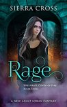 Rage (Spelldrift: Coven of Fire #3)