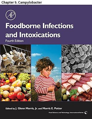 Foodborne Infections and Intoxications: Chapter 9. Campylobacter (Food Science and Technology)