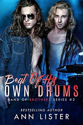 Beat of His Own Drums (Band of Brothers #2)