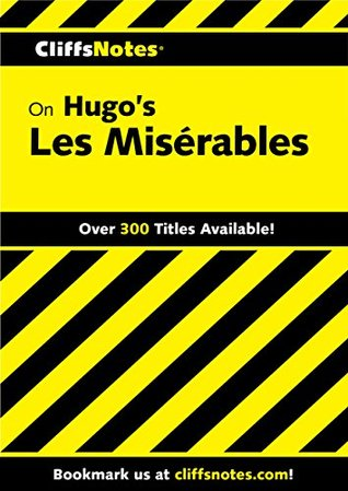 CliffsNotes on Hugo's Les Misérables (Cliffsnotes Literature Guides)