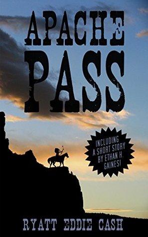 Apache Pass (Marston Book 1)