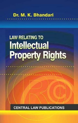 Law Relating to Intellectual Property Rights (Fourth Edition, 2015)