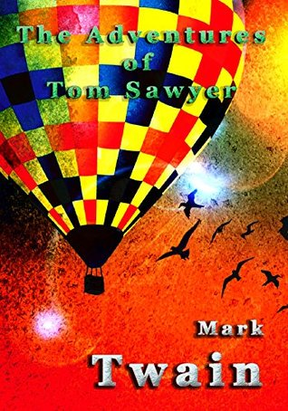 The Adventures of Tom Sawyer [Illustrated]
