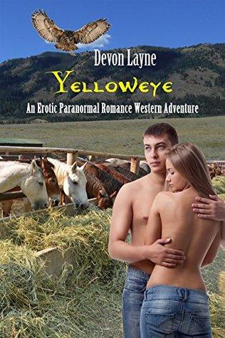 Yelloweye (An Erotic Paranormal Romance Western Adventure, #3)
