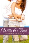 Wills & Trust by Jennifer Griffith