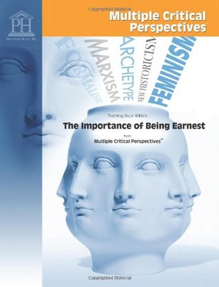 The Importance of Being Earnest - Multiple Critical Perspectives