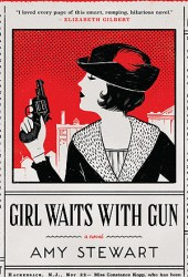 Girl Waits with Gun (Kopp Sisters, #1)