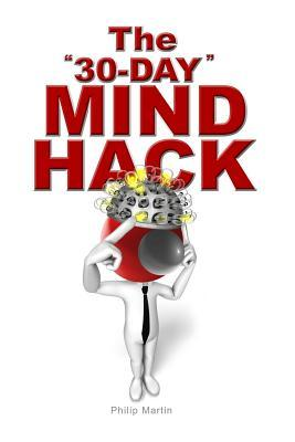 The 30-Day Mind Hack