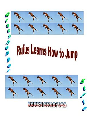 Rufus Learns to Jump: Grasshopper Style