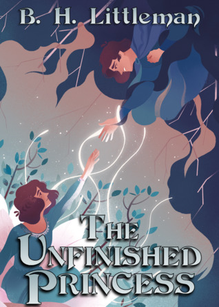 The Unfinished Princess