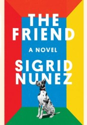 The Friend Book by Sigrid Nunez