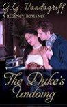 The Duke's Undoing