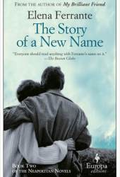 The Story of a New Name (The Neapolitan Novels, #2)