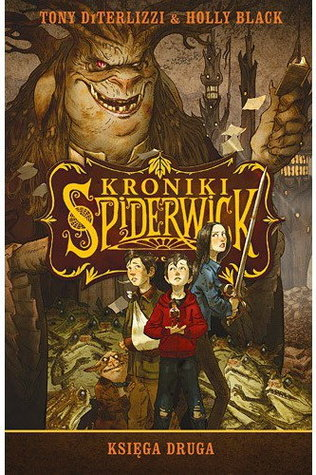 Kroniki Spiderwick. Księga druga (Spiderwick Chronicles, #3 - #5)