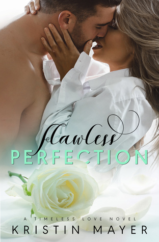 Flawless Perfection (Timeless Love Series, #2)