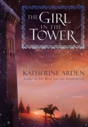 The Girl in the Tower (Winternight Trilogy, #2) Book by Katherine Arden
