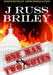 One Man Two Votes (Robert Carlton, #1) Book by J. Russ Briley