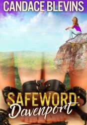 Safeword Davenport (Safeword, #3) Book by Candace Blevins