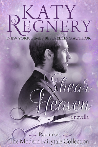 Shear Heaven (A Modern Fairytale)