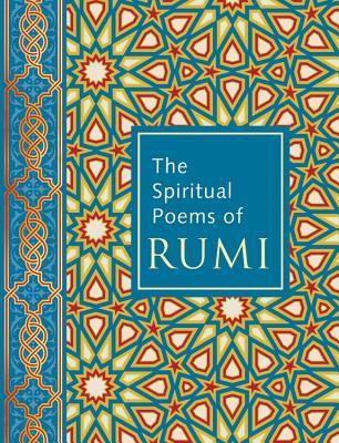 The Spiritual Poems of Rumi