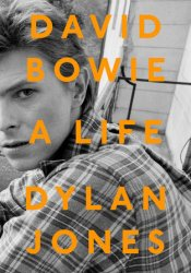 David Bowie: A Life Book by Dylan  Jones