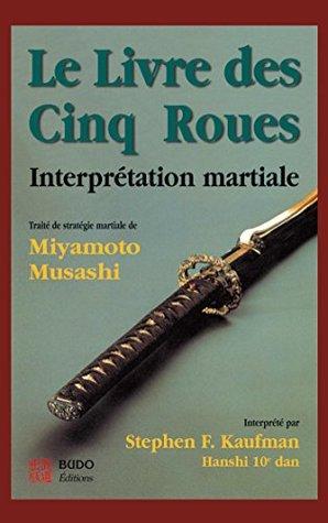 Le Livre des 5 roues : interprétation martiale