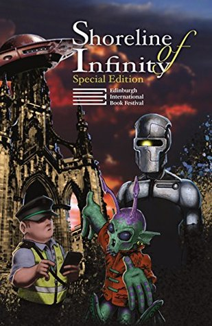 Shoreline of Infinity 8½. Edinburgh International Book Festival Special Edition