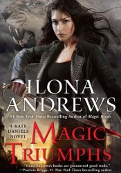 Magic Triumphs (Kate Daniels, #10) Book by Ilona Andrews