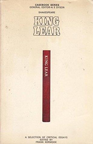 King Lear: A Casebook (Casebooks Series)