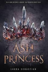Ash Princess (Ash Princess Trilogy, #1)