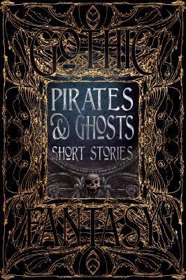 Pirates & Ghosts Short Stories