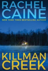 Killman Creek (Stillhouse Lake, #2) Book