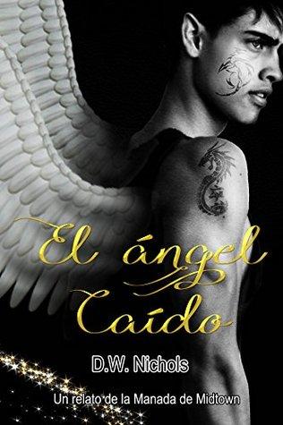 El ángel caído (Manada de Midtown nº 2)