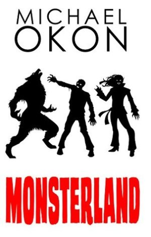 Monsterland by Michael Okon  | Featured Book of the Day | wearewordnerds.com