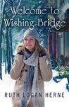 Welcome to Wishing Bridge (Wishing Bridge, #1)